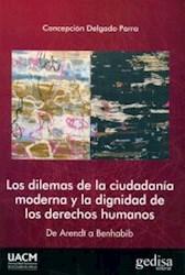 Libro Dilemas De La Ciudadania Moderna Y La Dignidad De Los Derechos Humanos