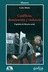 Libro Conflicto  Dominacion Y Violencia
