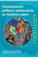 Papel COMUNICACION POLITICA Y DEMOCRACIA EN AMERICA LATINA (COLECCION COMUNICACION)