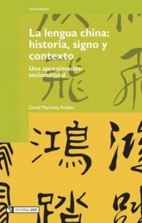 E-book La Lengua China: Historia, Signo Y Contexto