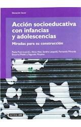 Papel ACCION SOCIOEDUCATIVA CON INFANCIAS Y ADOLES