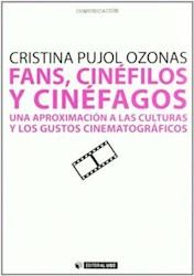 Papel Fans, Cinéfilos Y Cinéfagos
