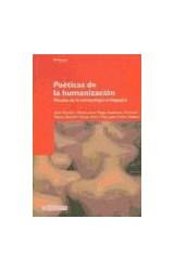 Papel POETICAS DE LA HUMANIZACION (MIRADAS DE LA ANTROPOLOGIA PEDA