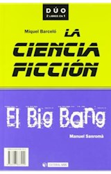 Papel La ciencia ficción y El Big Bang