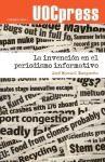 Papel La Invención En El Periodismo Informativo