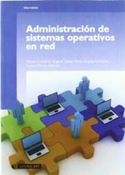 Papel Administración De Sistemas Operativos En Red