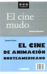 Papel El cine de animación norteamericano y El cine mudo