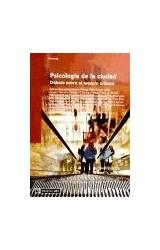 Papel PSICOLOGIA DE LA CIUDAD (DEBATA SOBRE EL ESPACIO URBANO)