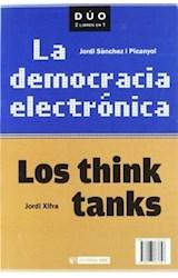 Papel La democracia electrónica y Los think tanks