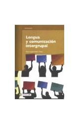 Papel Lengua y comunicación intergrupal
