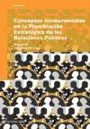 Papel Conceptos Fundamentales En La Planificación Estratégica De Las Relaciones Públicas