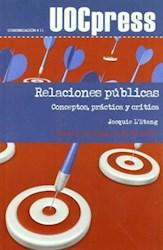 Papel Relaciones Públicas: Conceptos, Práctica Y Crítica