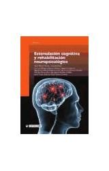 Papel ESTIMULACION COGNITIVA Y REHABILITACION NEUROPSICOLOGICA