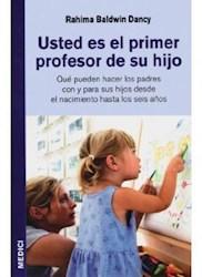 Libro Usted Es El Primer Profesor De Su Hijo