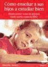Libro Como Enseñar A Sus Hijos A Estudiar Bien
