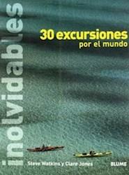 Libro 30 Excursiones Inolvidables Por El Mundo