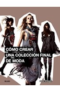 Papel COMO CREAR UNA COLECCION FINAL DE MODA (CARTONE)