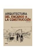 Papel ARQUITECTURA DEL ENCARGO A LA CONSTRUCCION (RUSTICO)