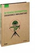 Papel 50 TEORIAS MATEMATICAS CREADORAS E IMAGINATIVAS (GUIA B REVE) (CARTONE)