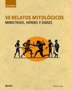 Papel 50 RELATOS MITOLOGICOS MONSTRUOS HEROES Y DIOSES (SERIE  GUIA BREVE) (CARTONE)