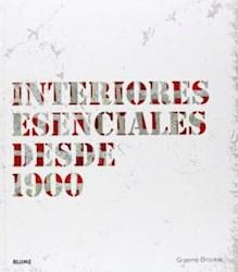 Libro Interiores Esenciales Desde 1900