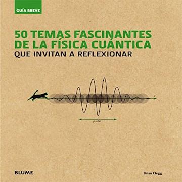 Papel 50 Temas Fascinantes De La Física Cuántica