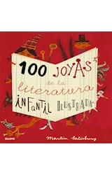 Papel 100 JOYAS DE LA LITERATURA INFANTIL ILUSTRADA