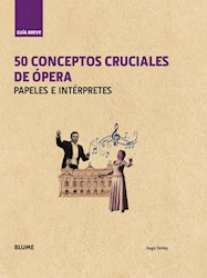 Papel 50 Conceptos Cruciales De Opera