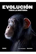 Papel EVOLUCION TODA LA HISTORIA (ILUSTRADO) (RUSTICA)