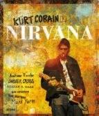 Libro Kurt Cobain Y Nirvana