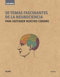 Libro 50 Temas Fascinantes De La Neurociencia