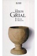 Papel HIJOS DEL GRIAL I (NOVELA HISTORICA 11)