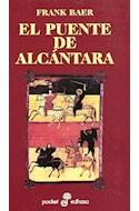 Papel PUENTE DE ALCANTARA II (NOVELA HISTORICA 24)