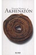 Papel AKHENATON (NOVELA HISTORICA) (RUSTICA)