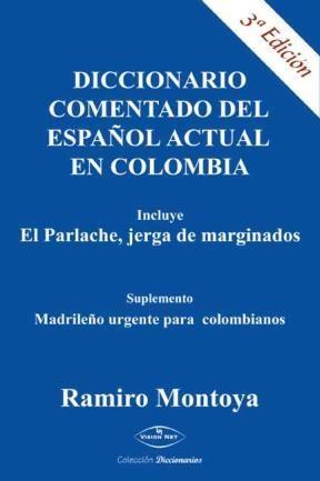 E-book Diccionario Comentado Del Español Actual En Colombia