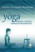 Libro Yoga , Ciencia ,Salud Y Reeducacion Postural