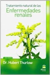 Libro Las Enfermedades Renales Tratamiento Natural
