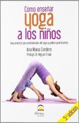 Libro Yoga A Los Ni/Os Como Ense/Ar