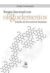Libro Oligoelementos Terapia Funcional . Estudio De Los Terrenos Humanos