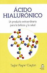 Libro Acido Hialuronico - Un Producto Extraordinario Para La Belleza Y La Salud