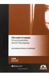Papel CLIO ANTE EL ESPEJO. UN SOCIOANALISIS DE E.P