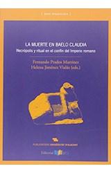 Papel LA MUERTE EN BAELO CLAUDIA . NECROPOLIS Y RI