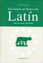 Papel Diccionario por raíces del latín y de las voces derivadas