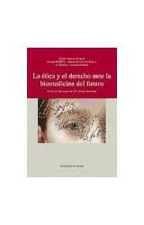 Papel LA ETICA Y EL DERECHO ANTE LA BIOMEDICINA DE