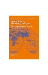 Papel Inmigración: miradas y reflejos