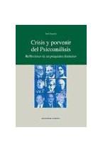 Papel CRISIS Y PORVENIR DEL PSICOANALISIS REFLEXIONES DE UN PSIQUI