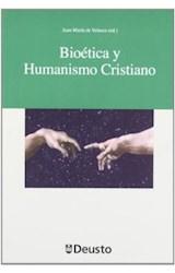 Papel BIOETICA Y HUMANISMO CRISTIANO