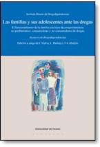 E-book Las familias y sus adolescentes ante las drogas : el funcionamiento de la familia con hijos de comportamiento no problemático, consumidores y no consumidores de drogas, avances en drogodepen
