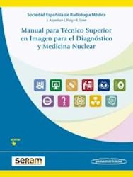 Papel Manual Para Técnico Superior En Imagen Para El Diagnóstico Y Medicina Nuclear