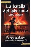 Papel PERCY JACKSON Y LOS DIOSES DEL OLIMPO 4 BATALLA DEL LABERINTO (COLECCION NARRATIVA JOVEN)